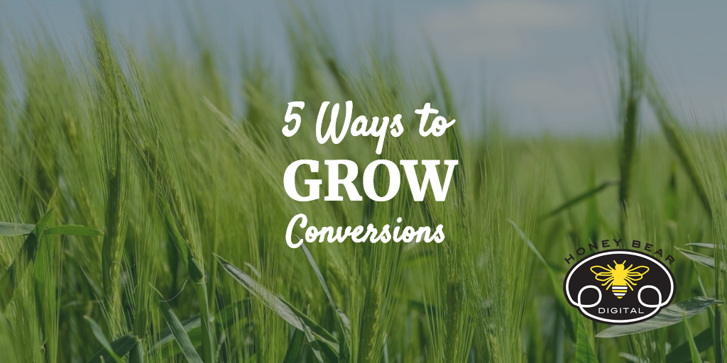 5 Ways to Increase Your Conversion Rate